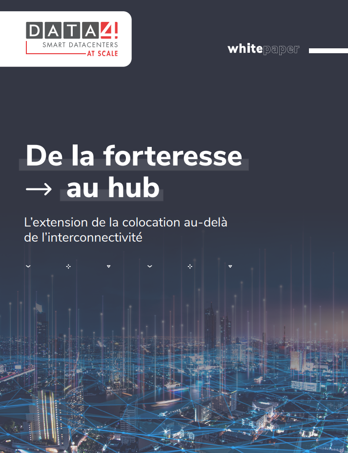 De la forteresse au hub, l'extension de la colocation au-delà de l'interconnectivité