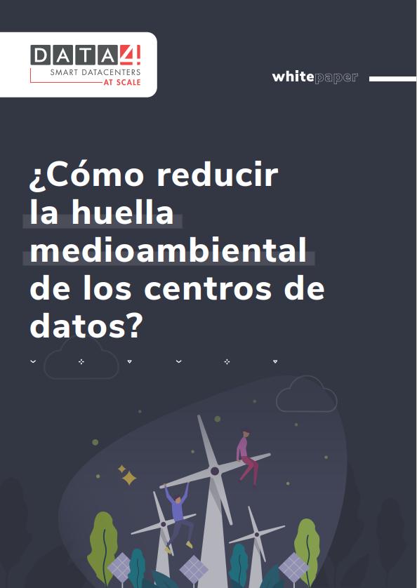 ¿Cómo reducir  la huella  medioambiental  de los centros de  datos?